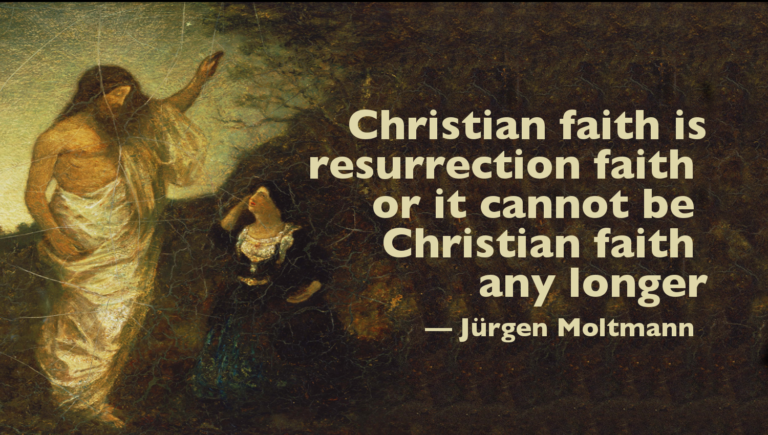 moltmann-resurrection-faith-768x435